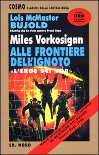 Miles Vorkosigan alle frontiere dell'ignoto