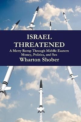 Israel Threatened