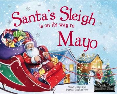 Santa's Sleigh is on its Way to Mayo