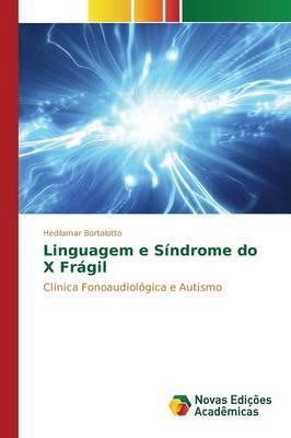 Linguagem e Síndrome do X Frágil