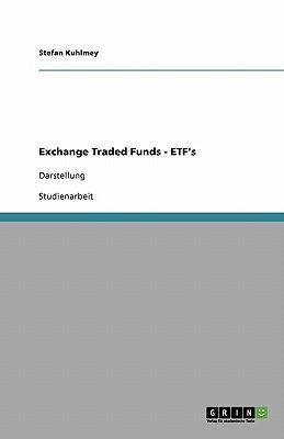 Exchange Traded Funds. Darstellung und Grundlagen
