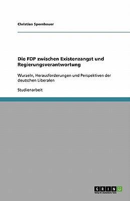 Die FDP zwischen Existenzangst und Regierungsverantwortung