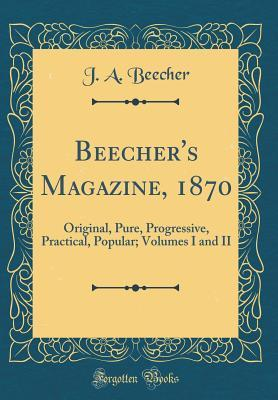 Beecher's Magazine, 1870