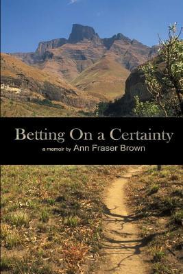 Betting on a Certainty