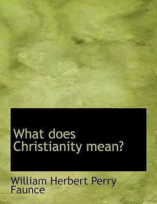 What does Christianity mean?