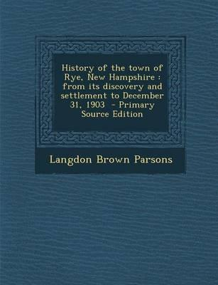History of the Town of Rye, New Hampshire