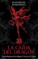 La caida del dragon/ The Fall of the Dragon
