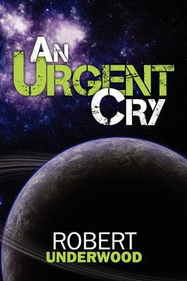 An Urgent Cry