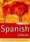Spanish a Rough Guide Dictionary Phrasebook