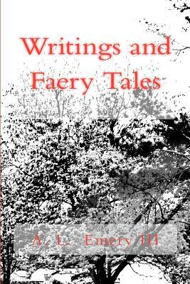 Writings and Faery Tales