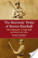The Heavenly Twins of Boston Baseball