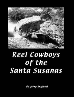 Reel Cowboys of the Santa Susanas