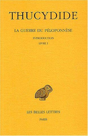 La guerre du Péloponnèse, Tome 1