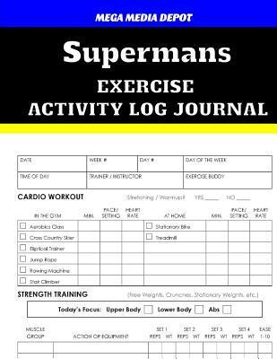 Supermans Exercise Activity Log Journal
