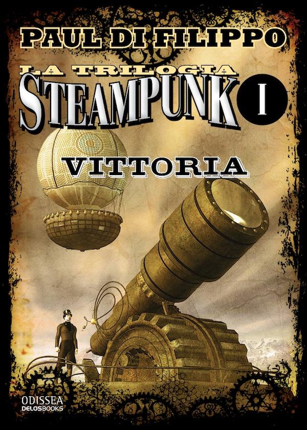 La trilogia Steampunk, vol. 1