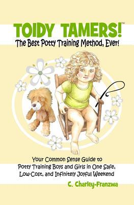 Toidy Tamers! the Best Potty Training Method, Ever!