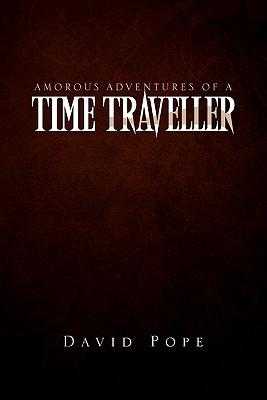 Amorous Adventures of a Time Traveller