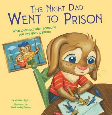 The Night Dad Went to Prison (Nonfiction Picture Books