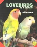 Lovebirds as a new pet