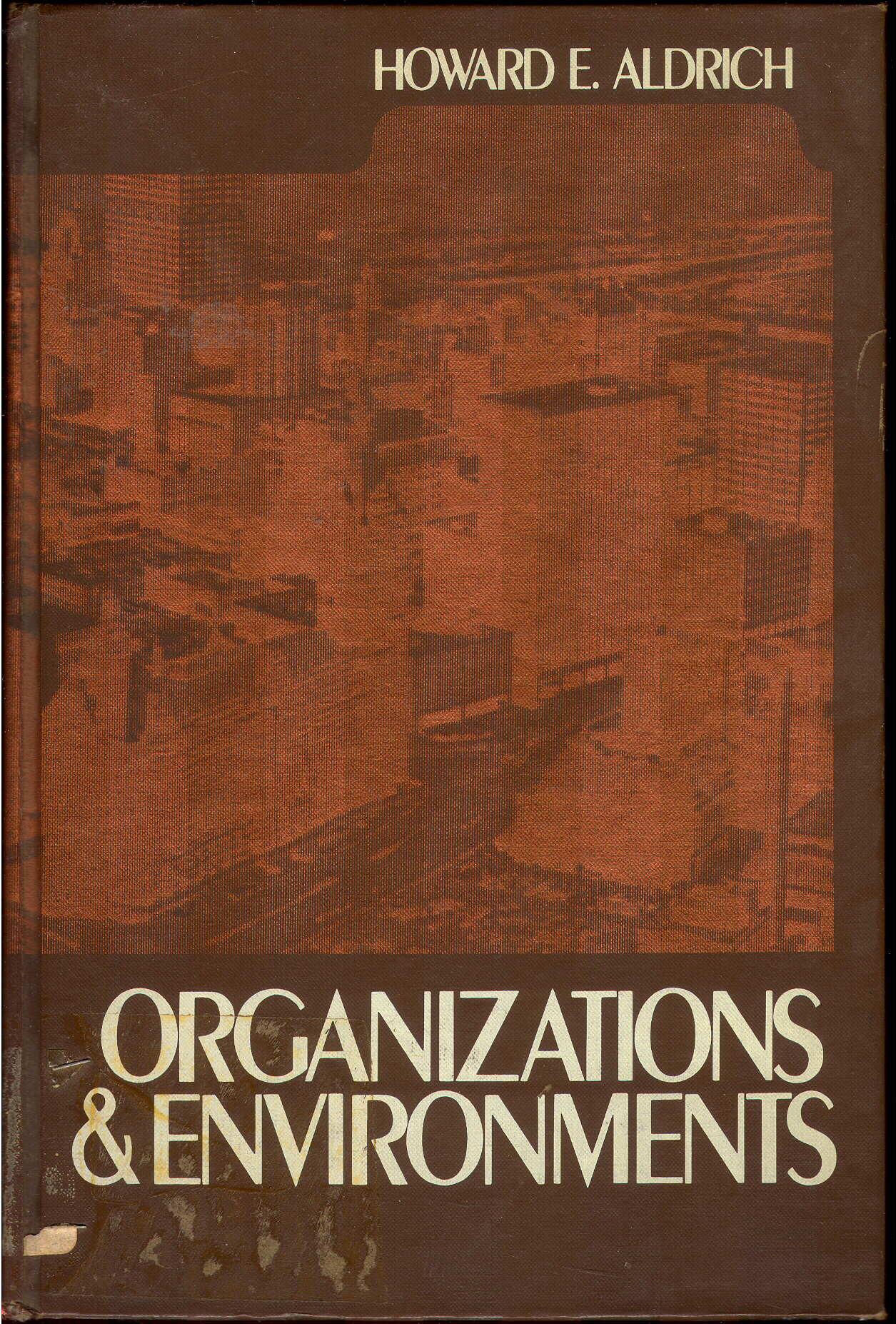 Organizations and Environments