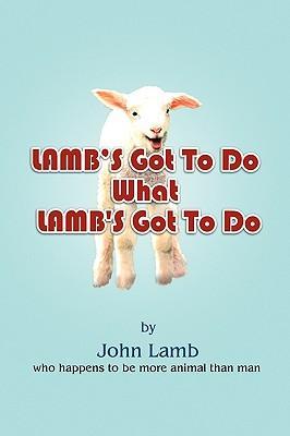 Lamb's Got to Do What Lamb's Got to Do