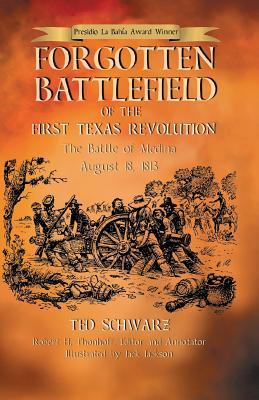 Forgotten Battlefield of the First Texas Revolution