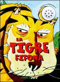 La tigre fifona