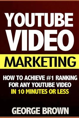 How to Achieve #1 Ranking for Any Youtube Video in 10 Minutes or Less