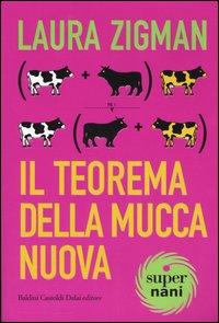Il teorema della Mucca Nuova