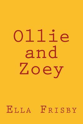 Ollie and Zoey