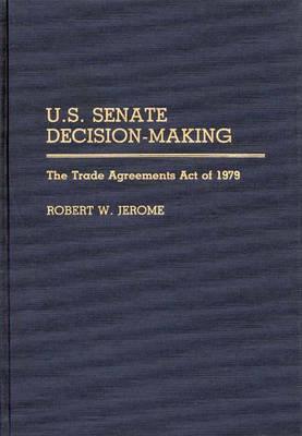 U.S. Senate Decision-Making