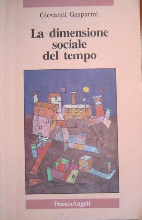 La dimensione sociale del tempo