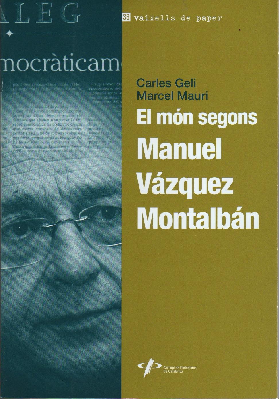 El món segons Manuel Vázquez Montalbán