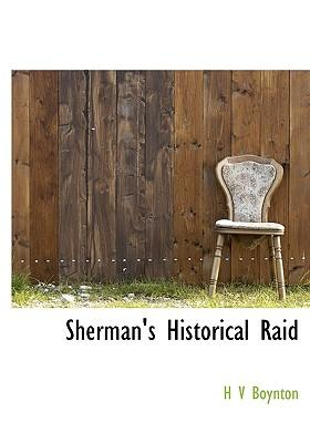 Sherman's Historical Raid