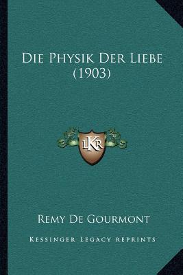 Die Physik Der Liebe...