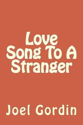 Love Song to a Stranger