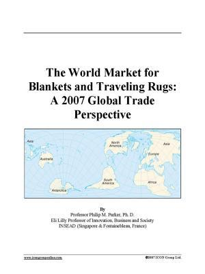 The World Market for Blankets and Traveling Rugs
