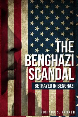 The Benghazi Scandal