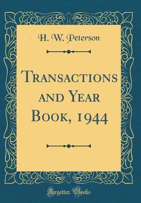 Transactions and Year Book, 1944 (Classic Reprint)