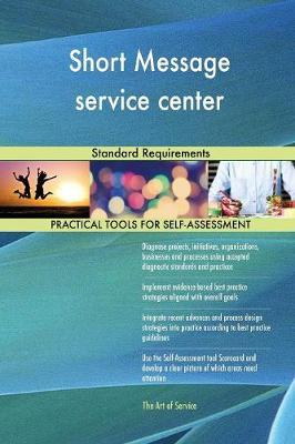Short Message Service Center Standard Requirements