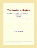 The Greater Inclination (Webster's Chinese Traditional Thesaurus Edition)