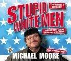 Stupid White Men