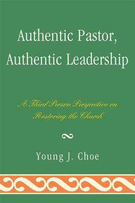 Authentic Pastor, Authentic Leadership