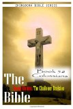 The Bible Douay-Rheims, the Challoner Revision- Book 58 Colossians