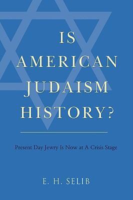 Is American Judaism History?