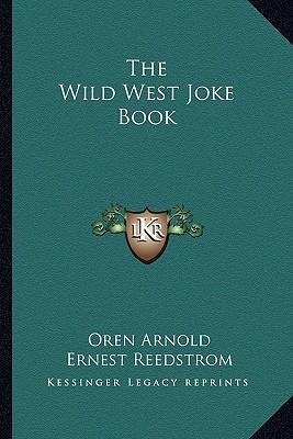 The Wild West Joke Book
