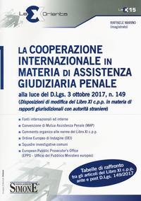 La cooperazione internazionale in materia di assistenza giudiziaria penale alla luce del D.lgs 3 ottobre 2017, n. 149 (Disposizioni di modifica del ... giurisdizionali con autorità straniere)