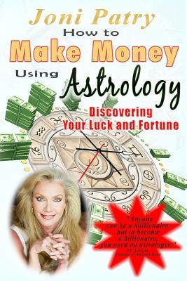 How to Make Money Using Astrology