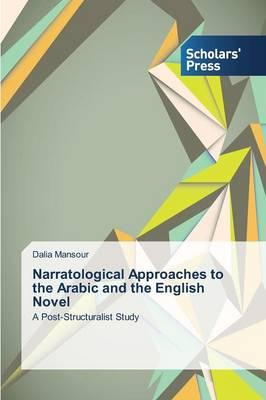 Narratological Approaches to the Arabic and the English Novel