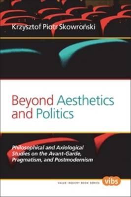 Beyond Aesthetics and Politics
